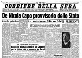 Prima pagina del Corriere della Sera - De Nicola Capo provvisorio dello Stato